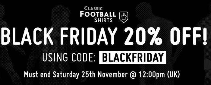 Classicfootballshirts black friday